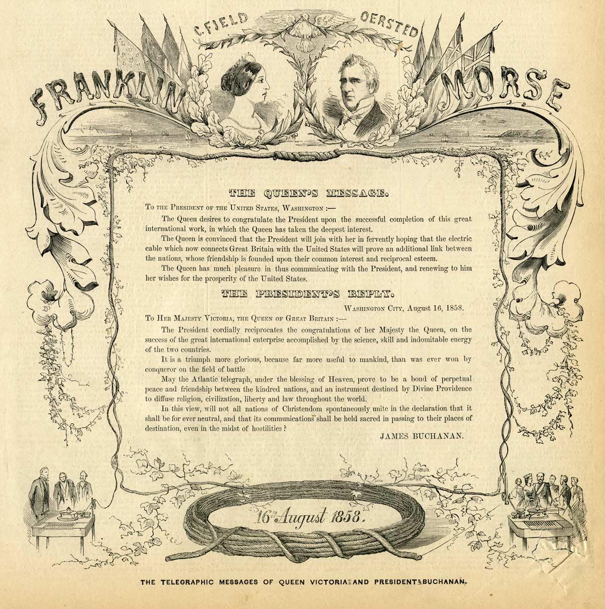 Mensajes telegráficos intercambiados entre la reina Victoria de Inglaterra, y el presidente de Estados Unidos, James Buchanan.